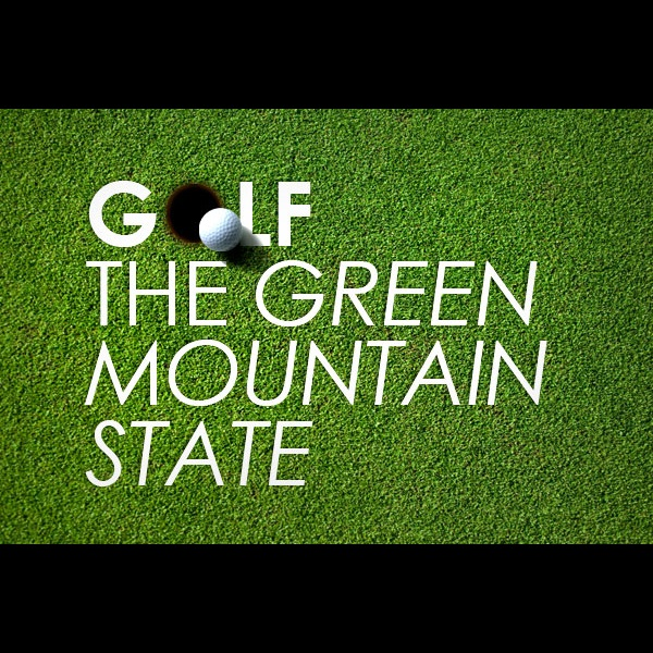 golf the green mountain state